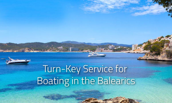 Turn-Key Service for Boating in the Balearics